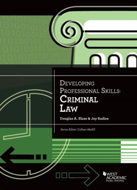 Developing Professional Skills: Criminal Law