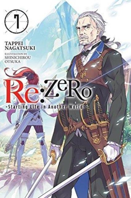 re:Zero Starting Life in Another World, Vol. 7 (light novel)