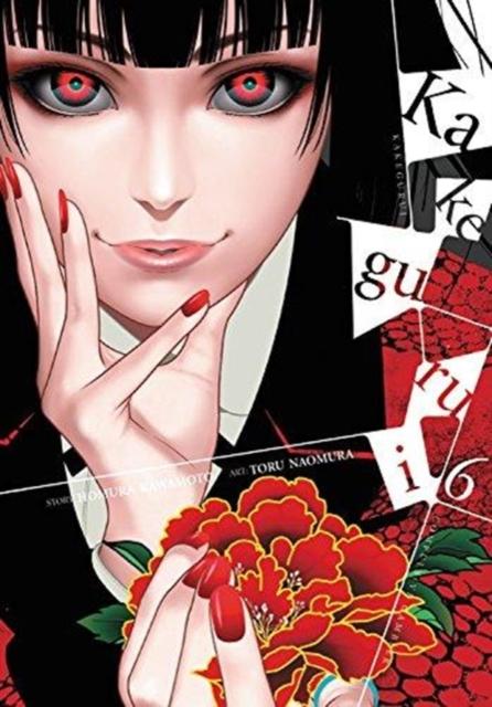 Kakegurui: Compulsive Gambler, Vol. 6