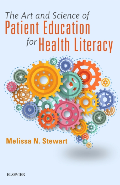 Art and Science of Patient Education for Health Literacy