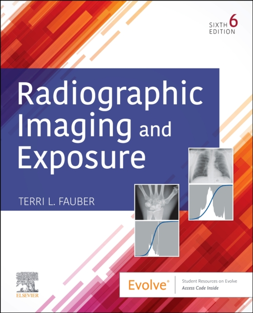Radiographic Imaging and Exposure