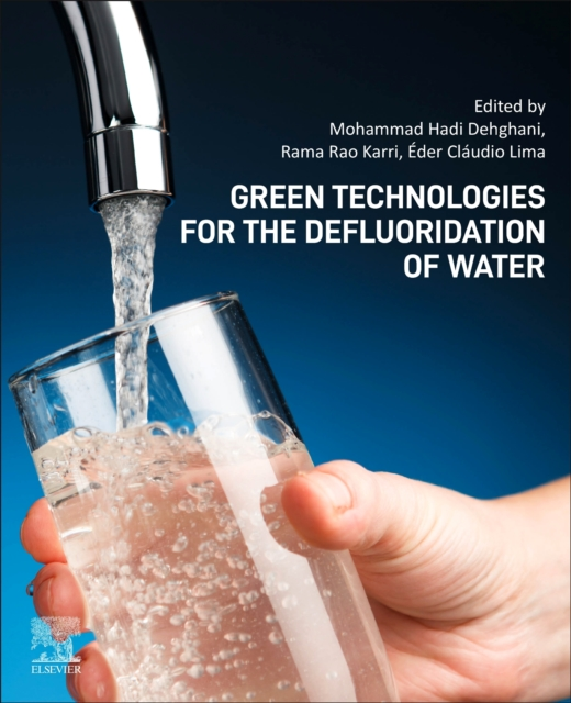 Green Technologies for the Defluoridation of Water
