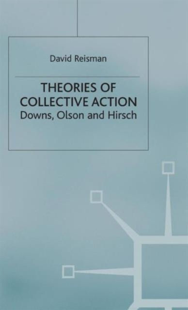 Theories of Collective Action