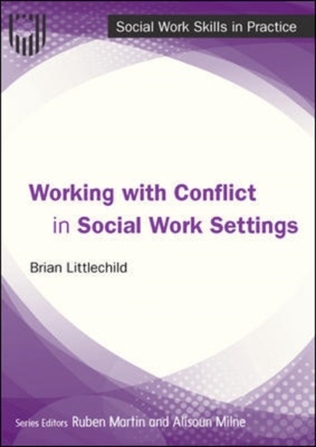 Working with Conflict in Social Work Practice