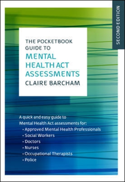 Pocketbook Guide to Mental Health Act Assessments