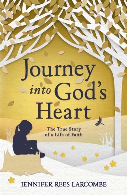 Journey into God's Heart