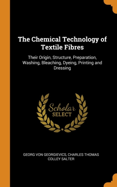 Chemical Technology of Textile Fibres