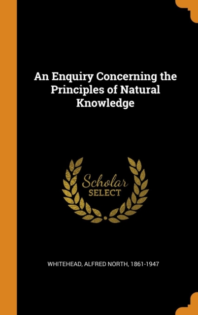 Enquiry Concerning the Principles of Natural Knowledge
