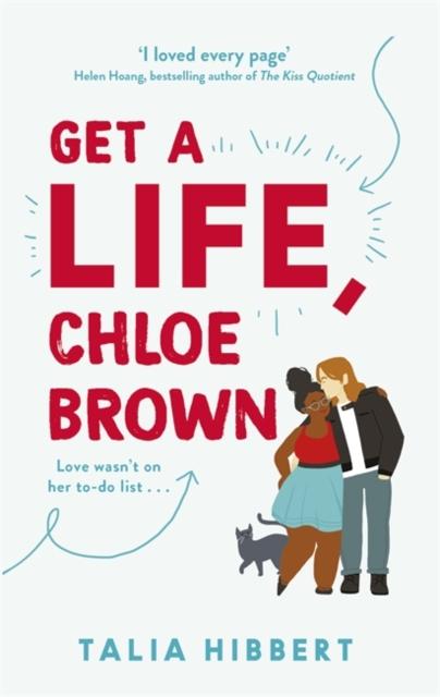 Get A Life, Chloe Brown
