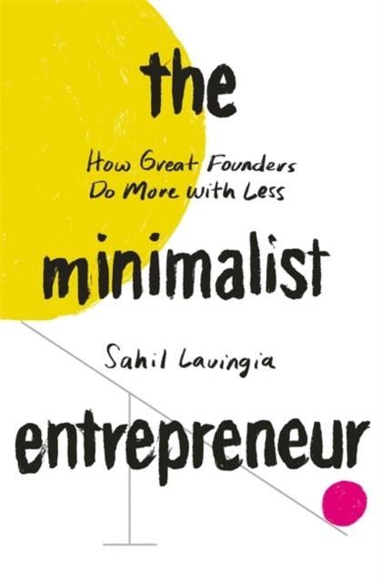 Minimalist Entrepreneur