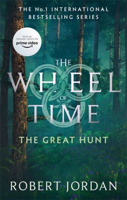 The Great Hunt : Book 2 of the Wheel of Time (soon to be a major TV series)