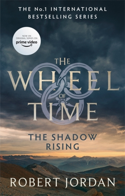 The Shadow Rising : Book 4 of the Wheel of Time (soon to be a major TV series)