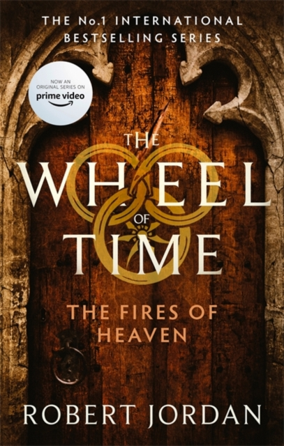 The Fires Of Heaven : Book 5 of the Wheel of Time (soon to be a major TV series)