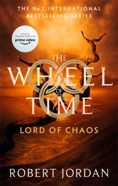 Lord Of Chaos : Book 6 of the Wheel of Time (soon to be a major TV series)
