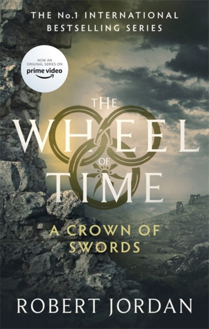A Crown Of Swords : Book 7 of the Wheel of Time (soon to be a major TV series)
