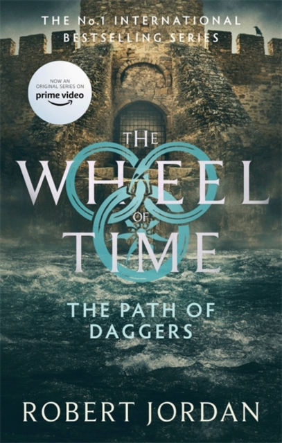 The Path Of Daggers : Book 8 of the Wheel of Time (soon to be a major TV series)