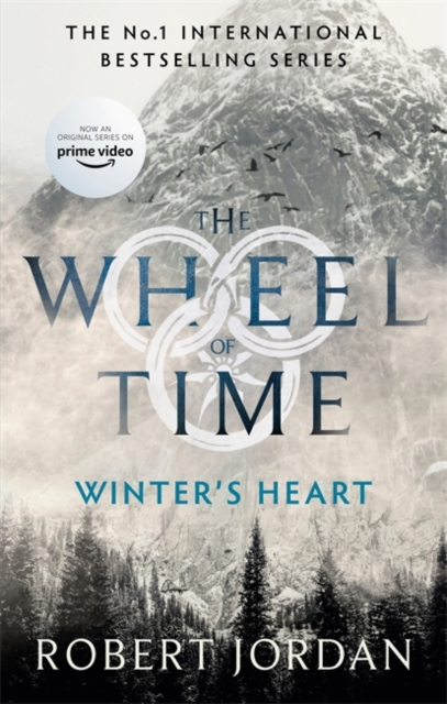 Winter's Heart : Book 9 of the Wheel of Time (soon to be a major TV series)