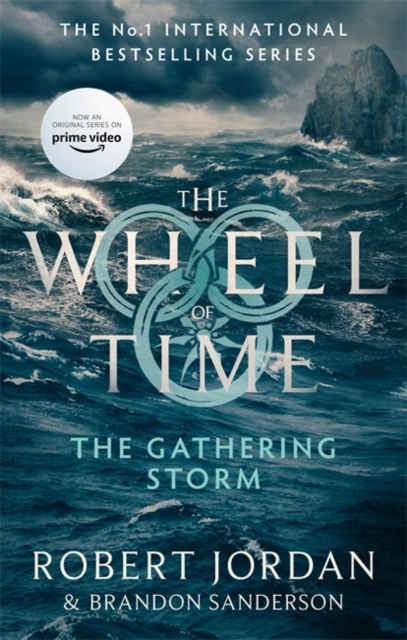 The Gathering Storm : Book 12 of the Wheel of Time (soon to be a major TV series)