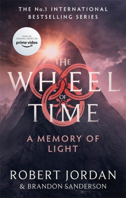 A Memory Of Light : Book 14 of the Wheel of Time (soon to be a major TV series)