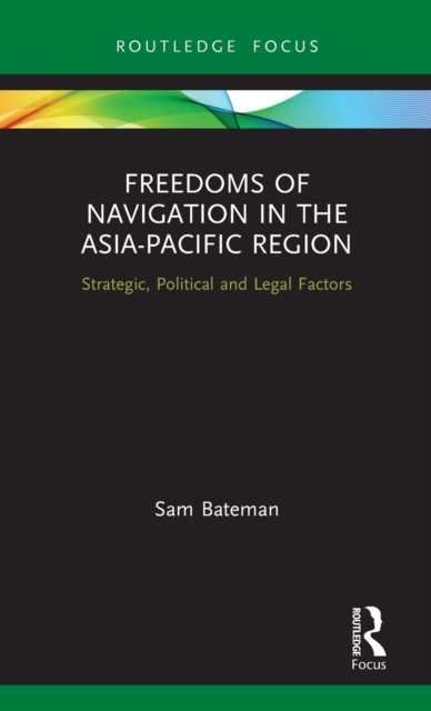 Freedoms of Navigation in the Asia-Pacific Region