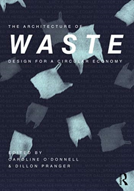 Architecture of Waste