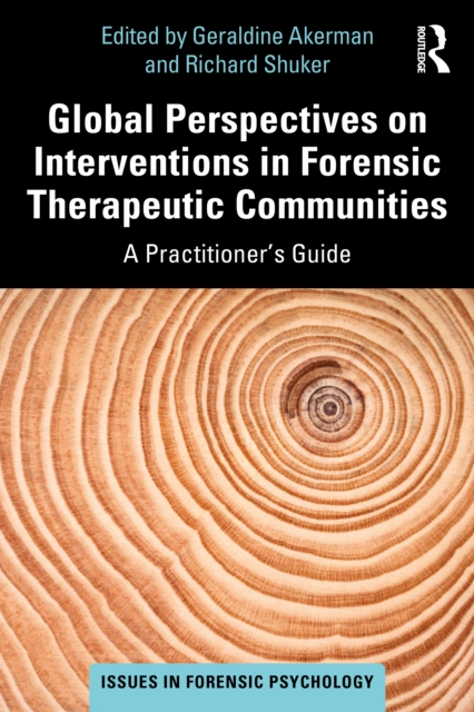 Global Perspectives on Interventions in Forensic Therapeutic Communities