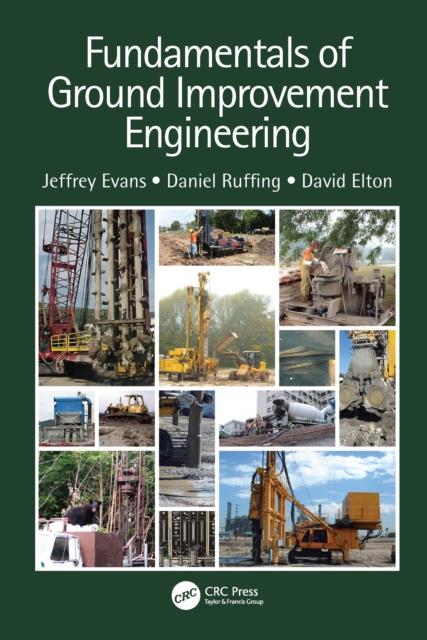 Fundamentals of Ground Improvement Engineering