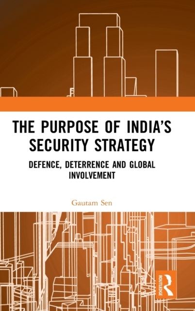 Purpose of India's Security Strategy