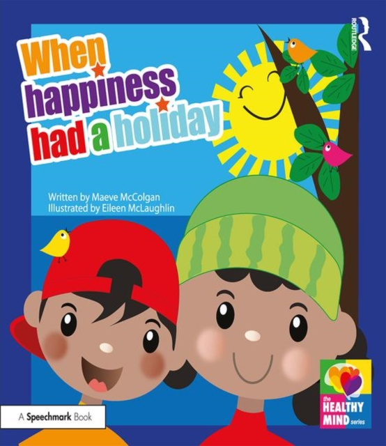 When Happiness Had a Holiday: Helping Families Improve and Strengthen their Relationships