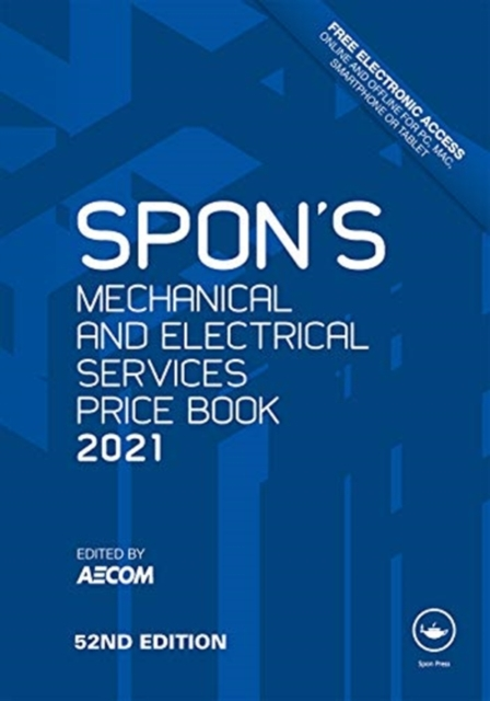 Spon's Mechanical and Electrical Services Price Book 2021