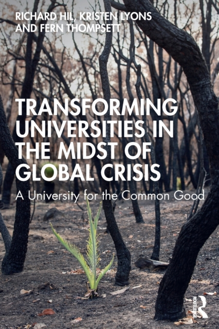 Transforming Universities in the Midst of Global Crisis