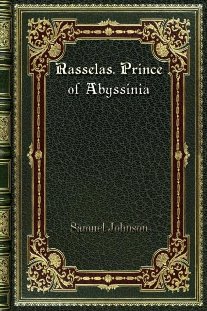 Rasselas. Prince of Abyssinia