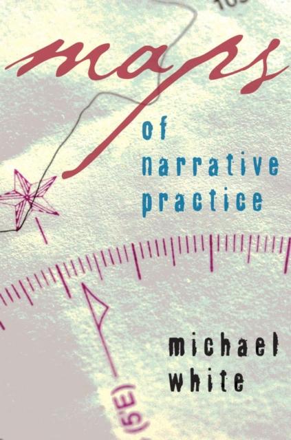 Maps of Narrative Practice