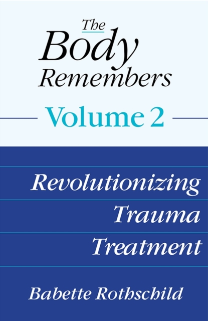 Body Remembers Volume 2
