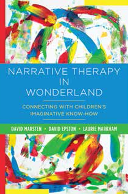 Narrative Therapy in Wonderland