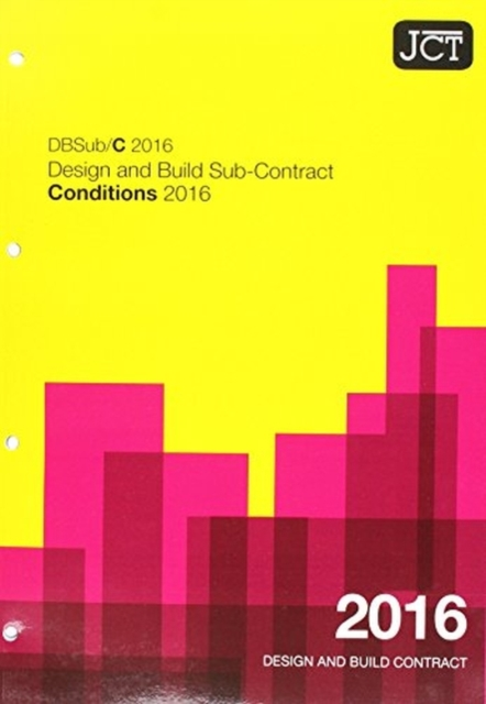 JCT: Design and Build Sub-Contract - Conditions 2016