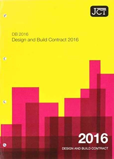 JCT: Design and Build Contract 2016 (DB)