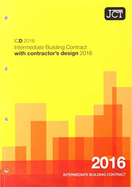 JCT: Intermediate Building Contract with Contractor's Design 2016 (ICD)