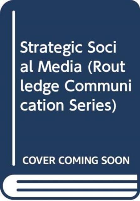 Strategic Social Media