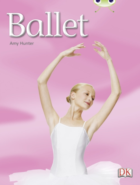 Bug Club Independent Non Fiction Year 1 Blue A Ballet
