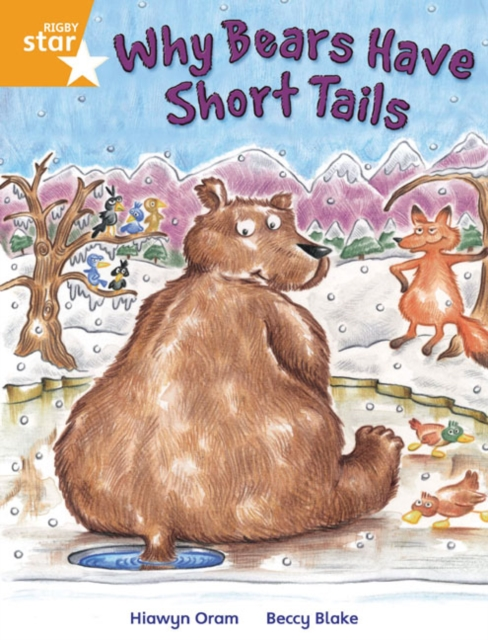 Rigby Star Independent Year 2 Orange Fiction Why Bears Have Short Tails Single