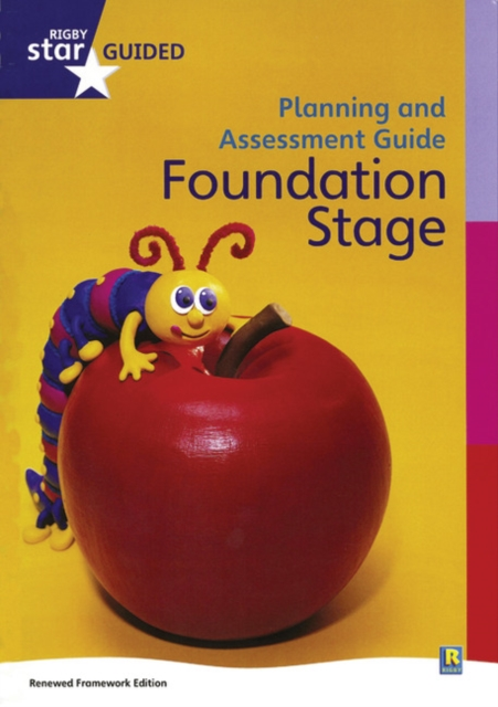 Rigby Star Guided Reception Planning and Assessment Guide