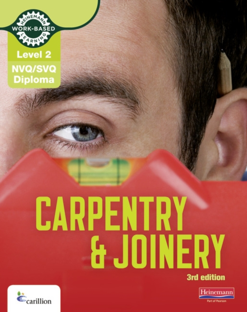 Level 2 NVQ/SVQ Diploma Carpentry and Joinery Candidate Handbook 3rd Edition