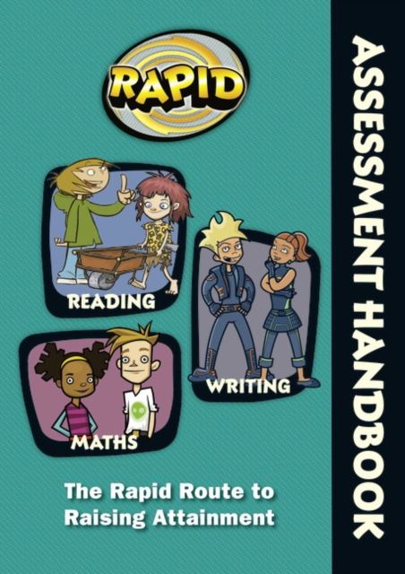 Rapid - Assessment Handbook: the Rapid Route to Raising Attainment