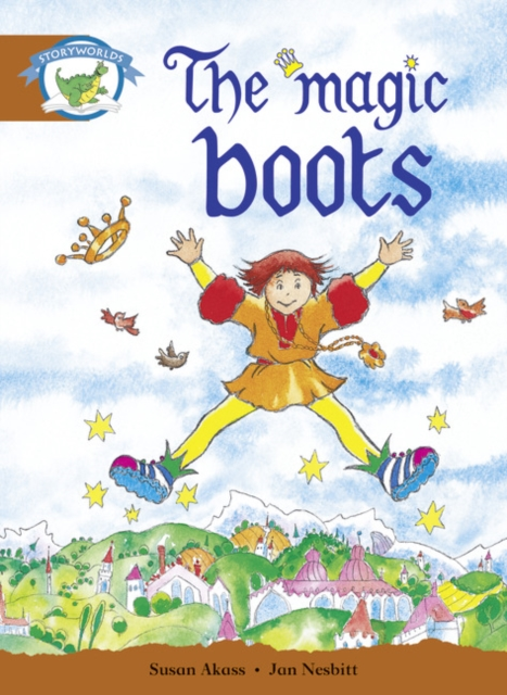 Literacy Edition Storyworlds Stage 7, Fantasy World, The Magic Boots