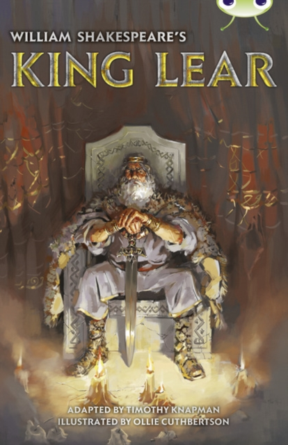 Bug Club Independent Fiction Year 6 Red B  William Shakespeare's King Lear