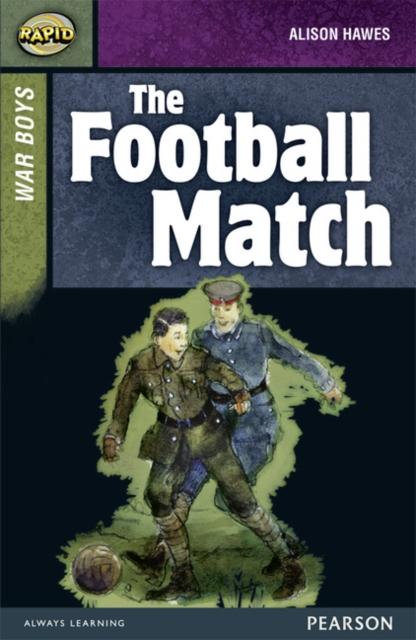 Rapid Stage 8 Set B: War Boys: The Football Match