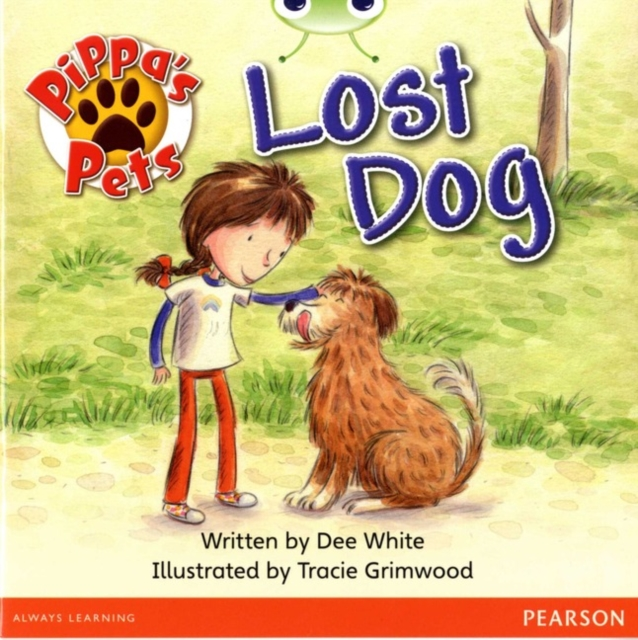 Bug Club Guided Fiction Year 1 Yellow A Pippa's Pets: Lost Dog
