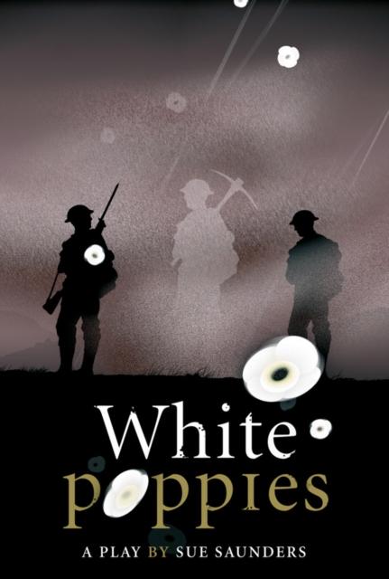 White Poppies Heinemann Plays