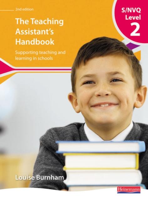 S/NVQ Level 2 Teaching Assistant's Handbook,